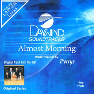 Almost Morning, Accompaniment CD   -     By: The Perrys