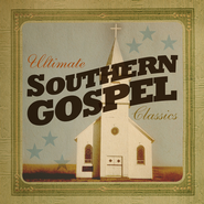 Ultimate Southern Gospel Classics   -     By: Various Artists