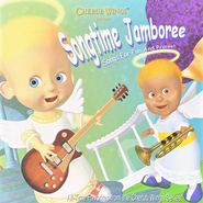 Cherub Wings: Songtime Jamboree, Compact Disc [CD]   -     By: Cherub Wings