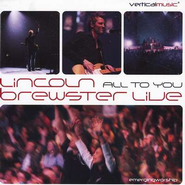 All To You... Live, Compact Disc [CD]   -     By: Lincoln Brewster