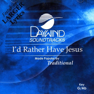 I'd Rather Have Jesus, Accompaniment CD   -