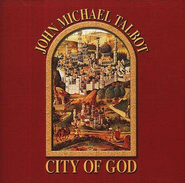 City Of God CD   -     By: John Michael Talbot