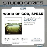 Word of God, Speak, Accompaniment CD   -     By: MercyMe