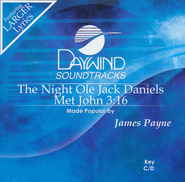 The Night Ole Jack Daniels Met John 3:16,  Acc CD  -     By: James Payne