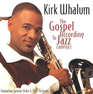 The Gospel According to Jazz CD   -     By: Kirk Whalum