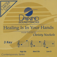 Healing Is In Your Hands, Accompaniment CD   -     By: Christy Nockels