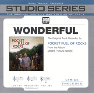 Wonderful - Medium Key Performance Track w/o Background Vocals  [Music Download] -     By: Pocket Full of Rocks