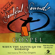 When The Saints Go To Worship, Accompaniment CD   -     By: The Tri-City Singers