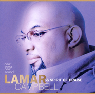 Spirit Of Praise Medley  [Music Download] -     By: Lamar Campbell