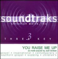 You Raise Me Up, Accompaniment CD  Christian World, Inc  -     By: Josh Groban