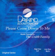 Please Come Down to Me, Acc CD   -     By: The Crabb Family