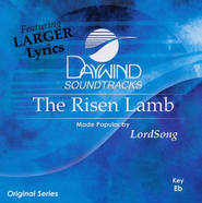 Risen Lamb, Accompaniment CD   -     By: Lordsong