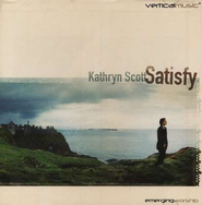 Satisfy CD   -     By: Kathryn Scott