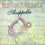 Acappella CD   -     By: Brian Free & Assurance