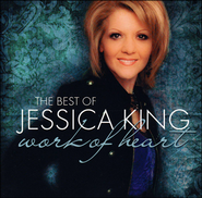 Work Of Heart-Best of Jessica King   -     By: Jessica King