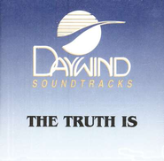 The Truth Is, Accompaniment CD   -     By: Karen Peck & New River