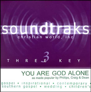 You Are God Alone, Accompaniment CD   -     By: Phillips Craig & Dean