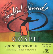 Goin' Up Yonder, Accompaniment CD   -     By: Tramaine Hawkins