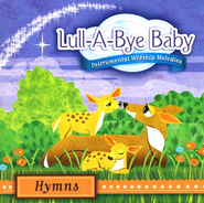 Lull-A-Bye Baby: Hymns CD   -