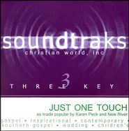 Just One Touch, Accompaniment CD   -     By: Karen Peck & New River