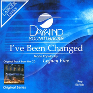 I've Been Changed, Accompaniment CD   -     By: Legacy Five