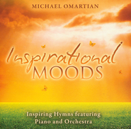 Inspirational Moods-Inspiring Hymns Featuring Piano and Orchestra  -     By: Michael Omartian