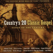 Country's 20 Classic Gospel Songs of the Century, Compact Disc  [CD]  -