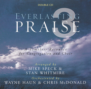 Everlasting Praise 3: A Timeless Resource for Congregation and Choir (Oct 1, 2011)