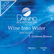Wine Into Water, Acc CD    -     By: T. Graham Brown