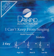 I Can't Keep From Singing, Accompaniment CD   -     By: Sisters