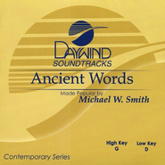 Ancient Words, Accompaniment CD   -     By: Michael W. Smith
