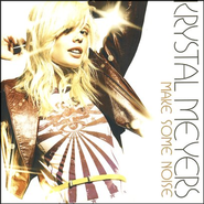 Make Some Noise CD   -     By: Krystal Meyers