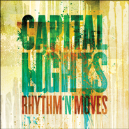 Rhythm 'N' Moves CD  -     By: Capital Lights