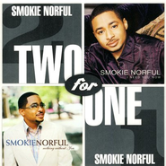 I Need You Now/Nothing Without You CD    -     By: Smokie Norful
