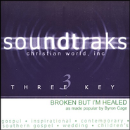 Broken But I'm Healed, Accompaniment CD   -     By: Byron Cage