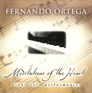 Meditations of the Heart, Compact Disc [CD]   -     By: Fernando Ortega