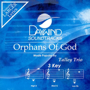 Orphans Of God, Accompaniment CD   -     By: The Tallet Trio