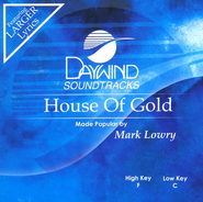 House of Gold, Acc CD   -     By: Mark Lowry