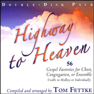 Highway To Heaven, Double Stereo CD  -     By: Tom Fettke