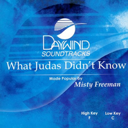 What Judas Didn't Know, Accompaniment CD   -     By: Misty Freeman