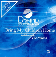 Bring My Children Home, Accompaniment CD   -     By: The Nelons