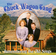 Remembering the Old Songs CD   -     By: The Chuck Wagon Gang
