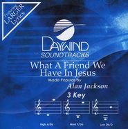 What A Friend We Have In Jesus, Accompaniment CD   -     By: Alan Jackson