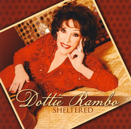 Sheltered CD   -     By: Dottie Rambo