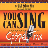 We Shall Behold Him, Accompaniment CD   -     By: Dottie Peoples