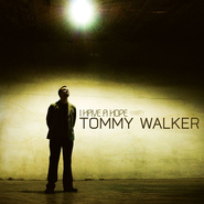 I Have A Hope  [Music Download] -     By: Tommy Walker