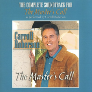 Masters Call - CD Soundtrack  -     By: Carroll Roberson