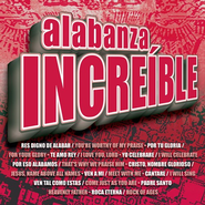 Alabanza Incre'ible  [Music Download] -     By: Maranatha! Singers