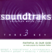 Faithful Is Our God, Accompaniment CD   -     By: Hezekiah Walker