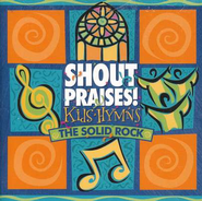 Shout Praises! Kids Hymns-The Solid Rock, Compact Disc [CD]   -